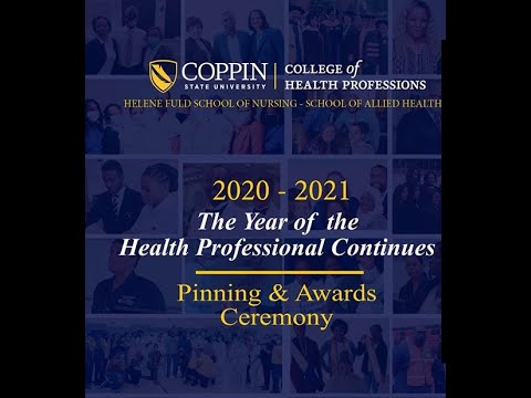The College of Health Professions Virtual Pinning and Awards Ceremony
