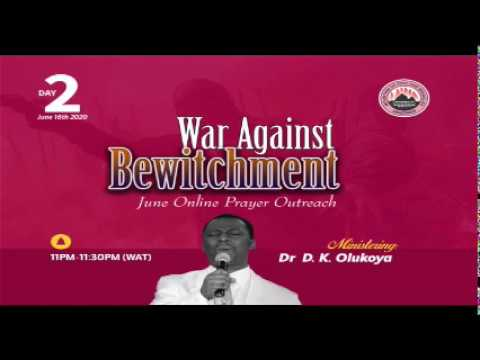 WAR AGAINST BEWITCHMENT MID MONTH PRAYER RAIN DAY2 MINISTERING: DR D.K. OLUKOYA (G.O MFM WORLD WIDE)