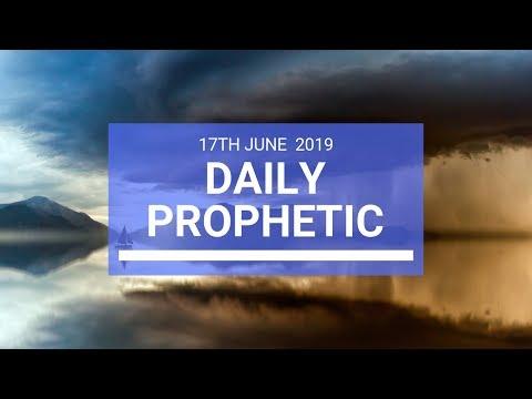 Daily Prophetic 17 June 2019 Word 3