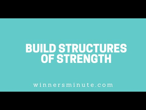 Build Structures of Strength // The Winner's Minute With Mac Hammond