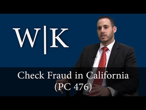Check Fraud in California (PC 476)