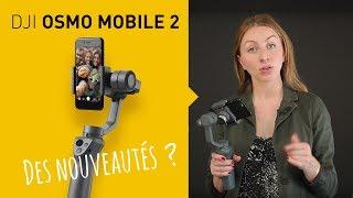 Vidéo-Test : Test DJI Osmo Mobile 2 : Quelles sont les nouveautés de la version 2 ?