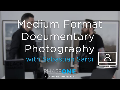 Education I Webinar - Medium Format Documentary Photography with Sebastian Sardi | Phase One