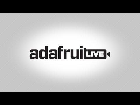 ASK AN ENGINEER 1/10/18 LIVE! @adafruit #adafruit