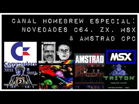 Canal Homebrew Especial: Novedades C64, ZX, MSX & Amstrad CPC