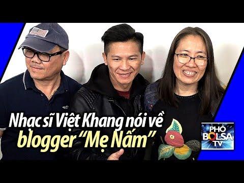Nhạc sĩ Việt Khang nói về blogger