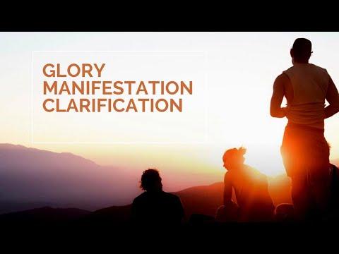 Glory Manifestation Clarification