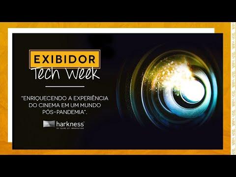 EXIBIDOR Tech Week - Painel Harkness Screens