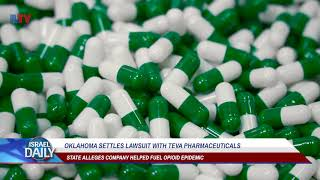 Oklahoma Settles Lawsuit With Teva Pharmaceuticals - Your News From Israel