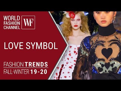 LOVE SYMBOL FASHION TRENDS FALL-WINTER 19-20
