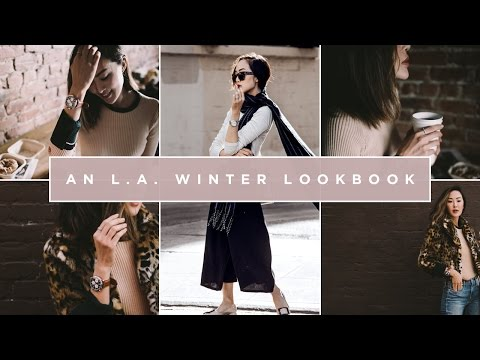 A LA Winter Lookbook