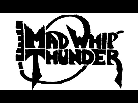 Mad Whip Thunder (US) - Rainbow Passage