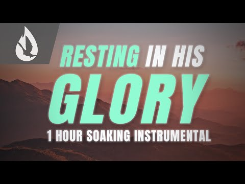 Rest in God's Glory // 1 HOUR Soaking Instrumental Worship // Ambient Music for Prayer Time
