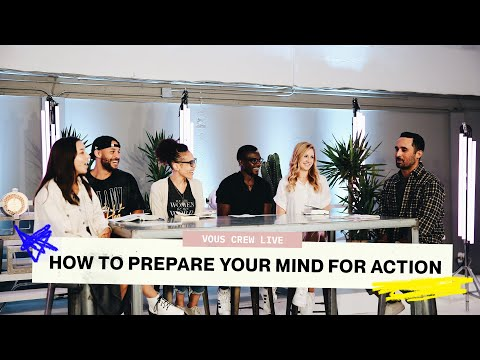 VOUS CREW LIVE  HOW TO PREPARE YOUR MIND FOR ACTION