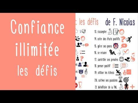 21 défis pratiques pour développer la confiance en soi : Confiance Illimitée de Franck Nicolas