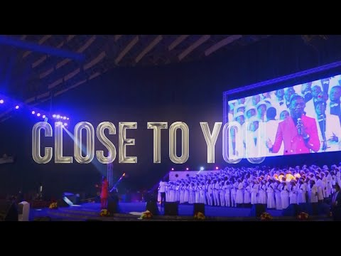 CLOSE TO YOU BY DR PAUL ENENCHE & THE GLORY DOME CHOIR