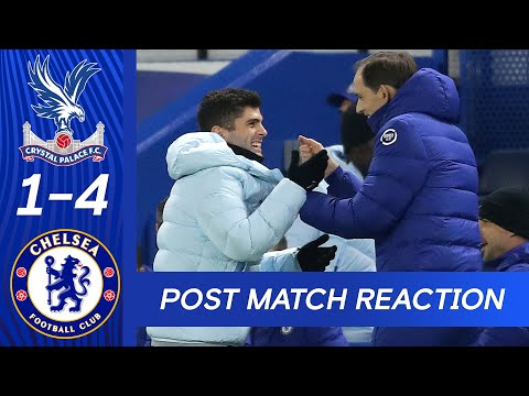 Thomas Tuchel and Christian Pulisic react to victory at Selhurst Park   Crystal Palace 1-4 Chelsea