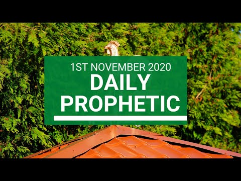 Daily Prophetic 1 November 2020 3 of 12 Daily Prophetic Word