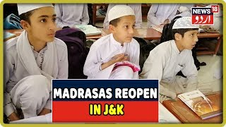 Jammu & Kashmir: Madrasas Reopen In The Valley, Students Filled With Joy
