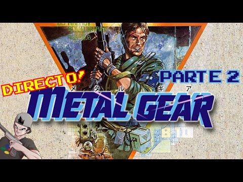 METAL GEAR (1987, MSX) || Parte 2: En directo!