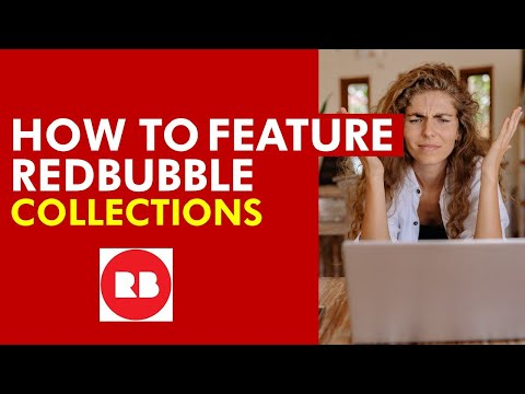 """Redbubble: How To Turn on """"Featured"""" Collection"""
