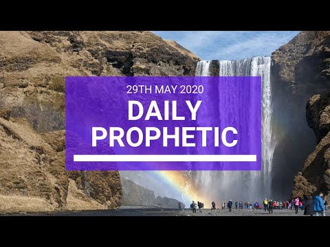 Daily Prophetic 29 May 2020 4 of 5