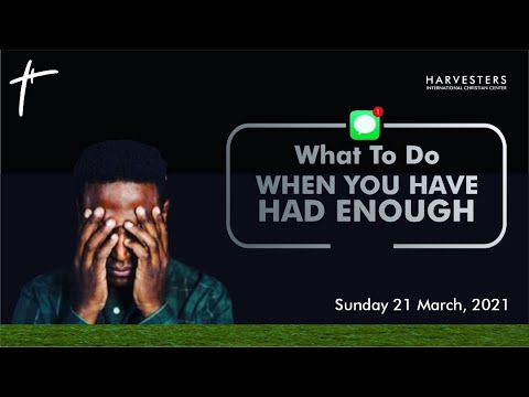 What To Do When You Have Had Enough  Pst Bolaji Idowu  21st March 2021