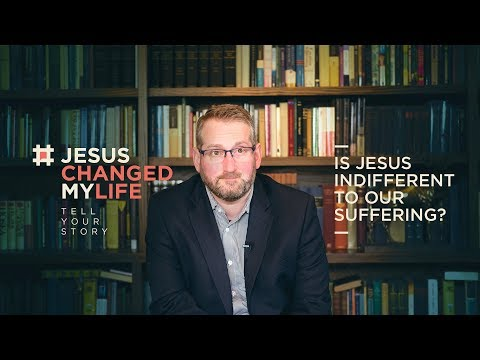 Sam Allberry  Is Jesus Indifferent to Our Suffering?