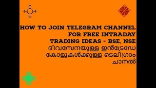 Join Malayalam Share Free Telegram Channel/Daily Intraday Calls/NSE/BSE/MS