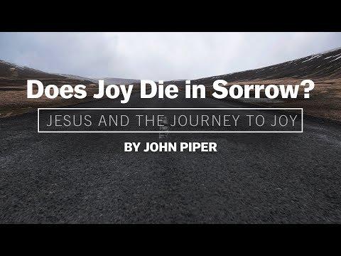 Does Joy Die in Sorrow?