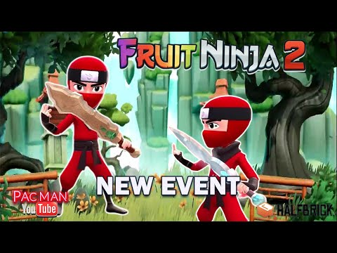 Fruit Ninja 2  #4 New Event Gameplay Walkthrough