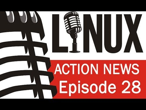 Linux Action News 28