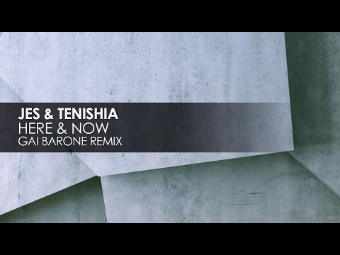 JES & Tenishia - Here & Now (Gai Barone Remix) [Teaser]