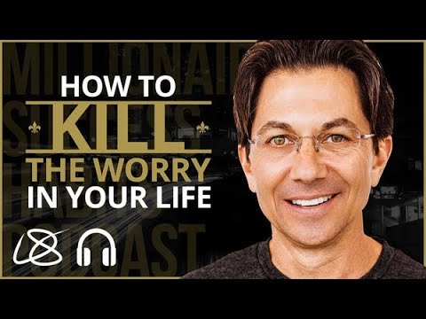 How To KILL The WORRY In Your Life