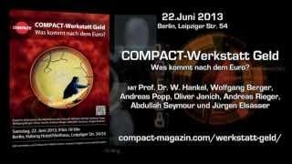 Trailer COMPACT-Werkstatt Geld Referenten 22.06.2013 Berlin
