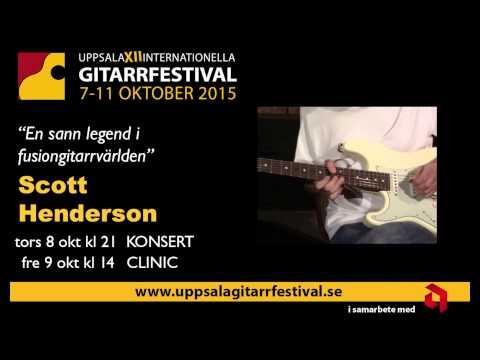SCOTT HENDERSON KONCERT CLINIC Uppsala 2015