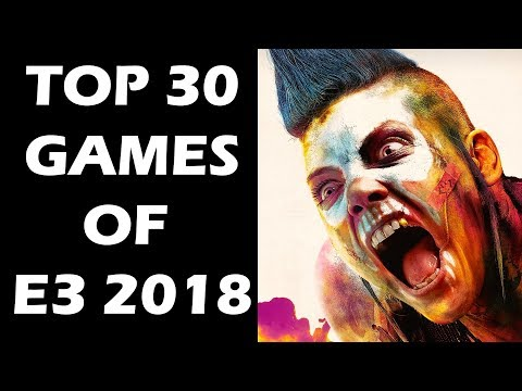 Top 30 Games of E3 2018 That Will Blow Everyone Away