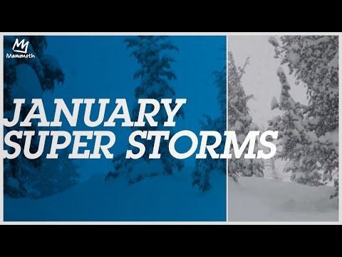 January Super Storms