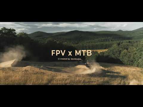 FPV x MTB