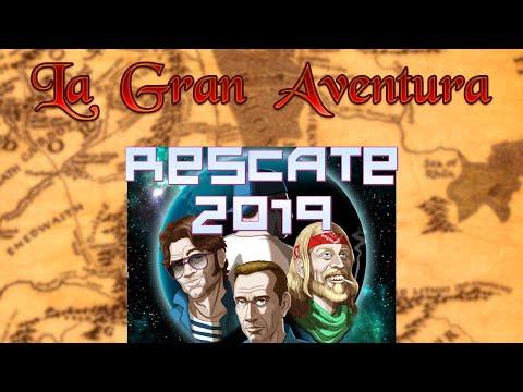 Rescate 2019 [La Gran Aventura]
