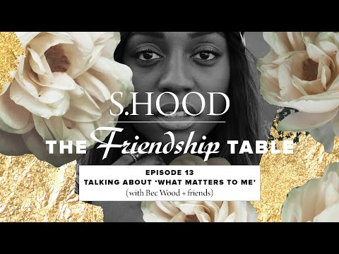 Sisterhood Presents: The Friendship Table  Episode 13  Hillsong Church Online