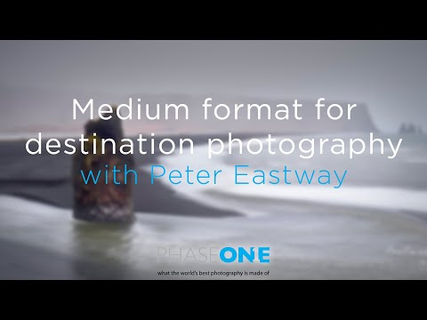 Education I Medium format for destination photography with Peter Eastway | Phase One