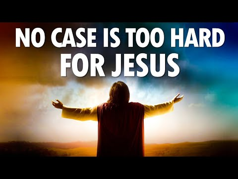 NO CASE is Too HARD for JESUS - Live Re-broadcast