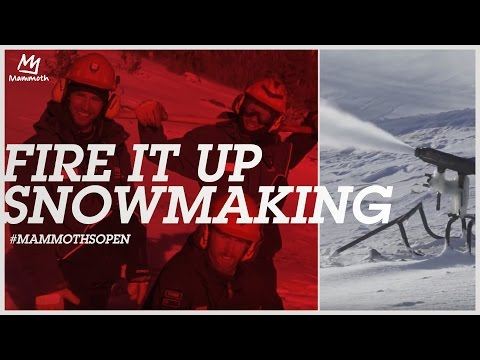 FIRE IT UP || Snowmaking 10.31.16