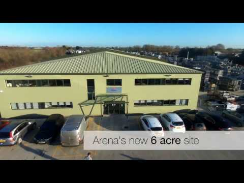 Arena UK and Europe new premises