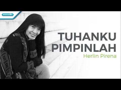 Tuhan Pimpinlah - Herlin Pirena (with lyric)