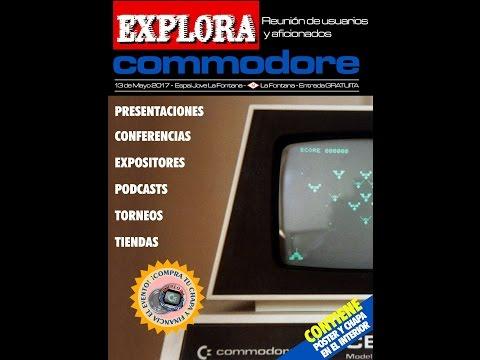 Explora Commodore 2017: Un evento que se consolida...