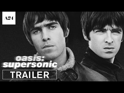 Oasis: Supersonic | Official Trailer HD | A24