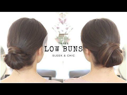 Three Sleek Low Buns | Tutorial