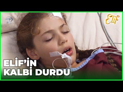 Doktorlar Elif'i Hayatta Tutamadı! - Elif Dizisi